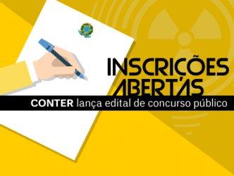 INSCRIÇÕES ABERTAS - CONTER lança edital de concurso público com 71 vagas
