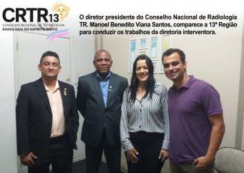 O diretor presidente do Conselho Nacional de Radiologia TR. Manoel Benedito Viana Santos, comparece a 13ª Região para conduzir os trabalhos da diretoria interventora.