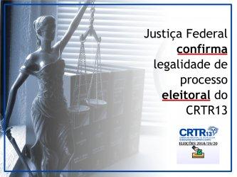 Justiça Federal confirma legalidade de processo eleitoral do CRTR13
