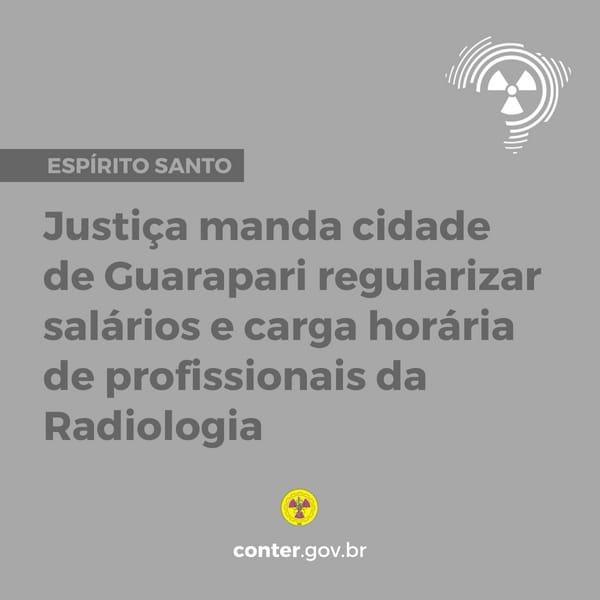 Justiça manda cidade de Guarapari regularizar salários e carga horária de profissionais da Radiologia