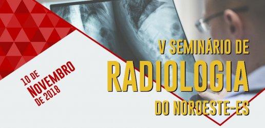 5º SEMINÁRIO DE RADIOLOGIA DO NORDESTE-ES